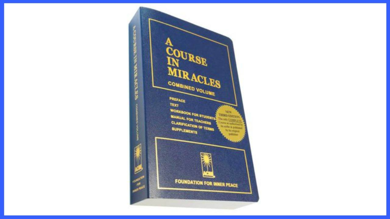 What is A Course in Miracles? – A Look Inside this Profound Text